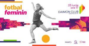 Fotbal Feminin @ Daimon Club